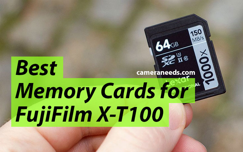 Best Memory Cards for FujiFilm X-T100