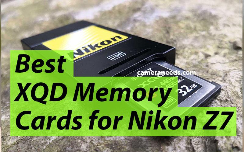 Best XQD Memory Cards for Nikon Z7