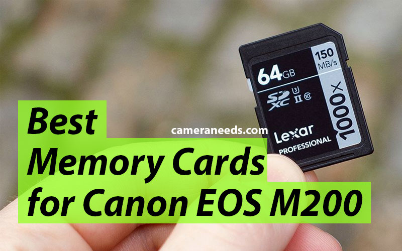 Best Memory Cards for Canon EOS M200