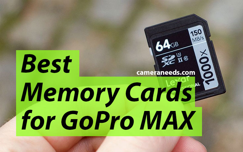 Best Memory Cards for GoPro MAX