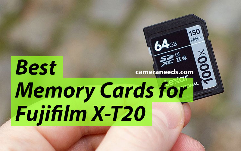 Best Memory Cards for Fujifilm X-T20