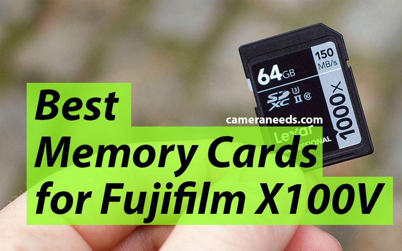 Best Memory Cards for Fujifilm X100V